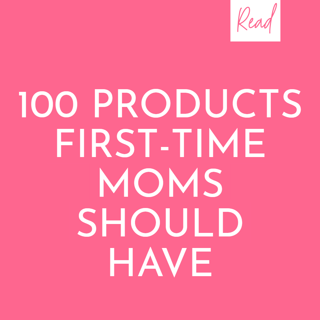 Products first time moms need